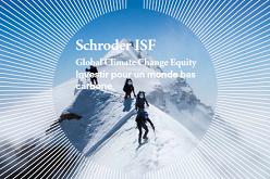 Le gigantesque plan de l'UE pour une économie verte : une source d'opportunités  pour Schroder ISF Global Climate Change