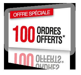 100 ordres offertes*