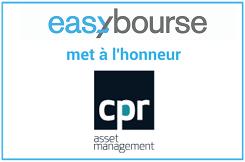 Découvrez les 8 fonds phares de CPR Asset Management commercialisés sur EasyBourse