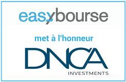 Les 9 fonds phares de DNCA Finance commercialisés sur EasyBourse