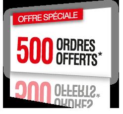 500 ordres offertes*